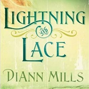 Lightning and Lace - Diann Mills